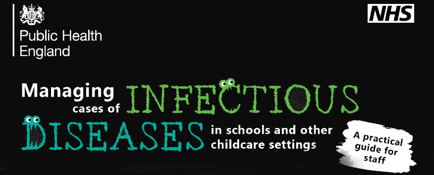 Public Health England - managing cases of infectious diseases in  schools and other childcare setttings